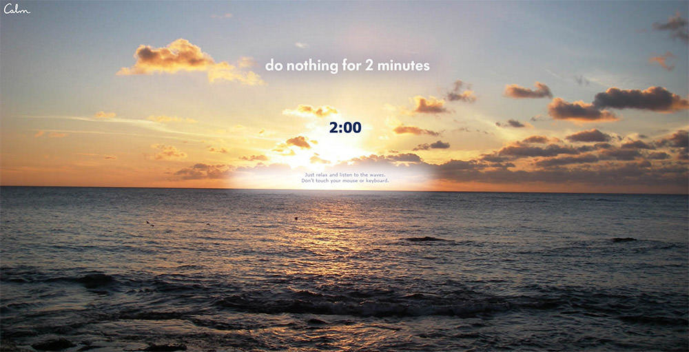 calm do nothing 2 minutes