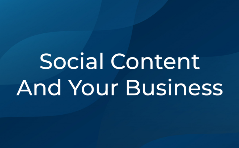 Social Content And Your Business
