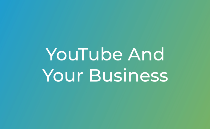 YouTube And Your Business